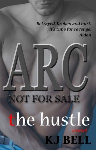 Hustle-ARC, The - KJ BELL